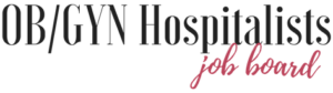 OBGYN Hospitalist Jobs